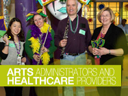 Arts Administrators and Healthcare Providers